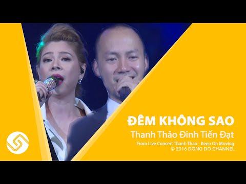 Đêm Không Sao - THanh THảo, Tiến Đạt - Liveshow Keep On Moving