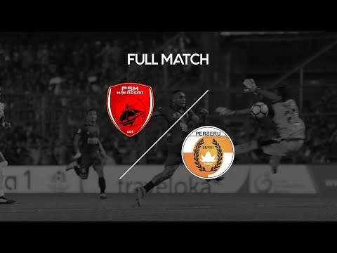[Full Match] PSM Makassar vs Perseru Serui