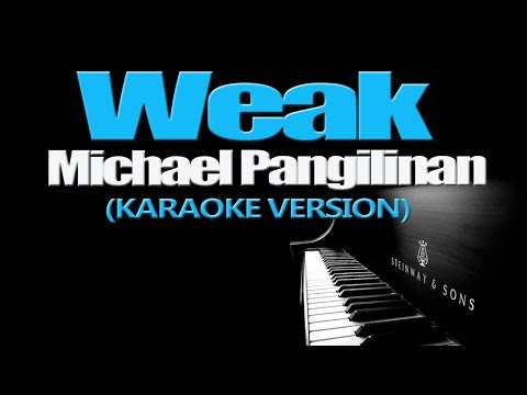 WEAK - Michael Pangilinan (KARAOKE VERSION)