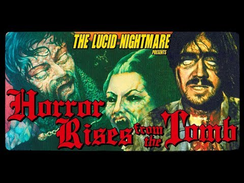 The Lucid Nightmare - Horror Rises from the Tomb Review