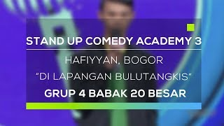 Video Stand Up Comedy Academy 3 : Hafiyyan, Bogor - Di Lapangan Bulutangkis MP3, 3GP, MP4, WEBM, AVI, FLV Januari 2018