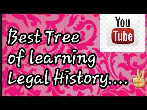 Best Tree Of Learning Legal History...