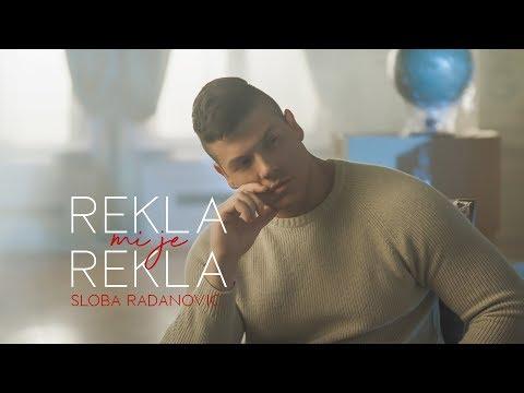 Rekla mi je rekla - Sloba Radanović - nova pesma, tekst pesme i tv spot