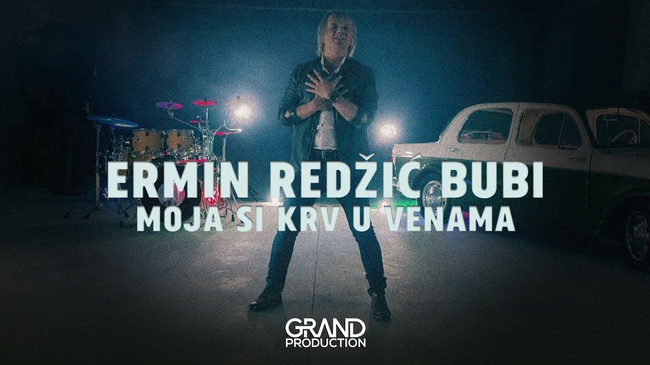 Moja si krv u venama – Ermin Redžić Bubi – tv spot