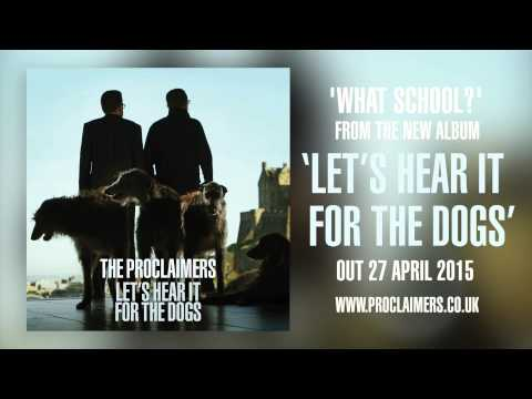 The Proclaimers - What School? (official audio)