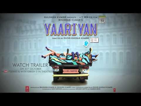 YAARIYAN TEASER MOTION POSTER | TRAILER RELEASING ON 31 OCTOBER 2013