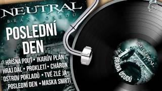 Video NEUTRAL - Poslední den (Brána osudů 2011) HD