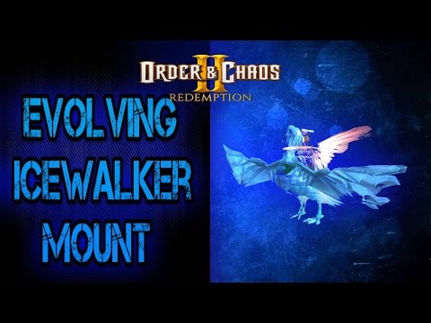 Order and Chaos 2: Redemption - Ice-walker Evolution - Mount