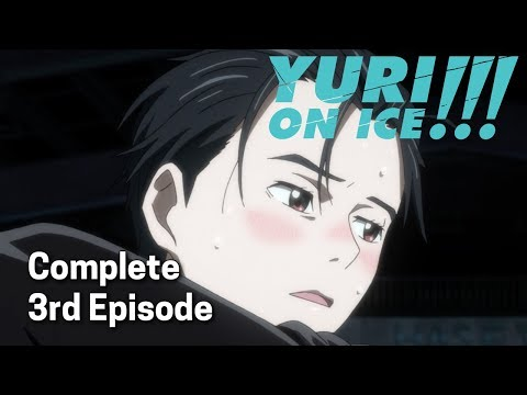 Yuri!!! on ICE Ep. 3 | I Am Eros, and Eros Is Me?! Face-Off! Hot Springs on Ice