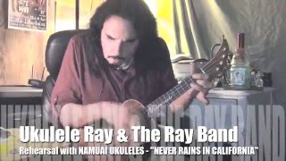 """Ukulele Ray """"IT NEVER RAINS IN CALIFORNIA"""" Cover"""