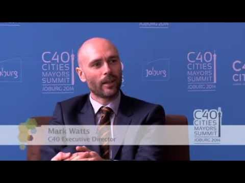 C40 Summit Video Blog Series: Mark Watts, C40 Executive Director