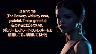 洋楽 和訳 Kygo ft. Selena Gomez - It Ain't Me