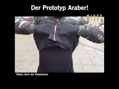 Der Prototyp Araber in Deutschland!!!