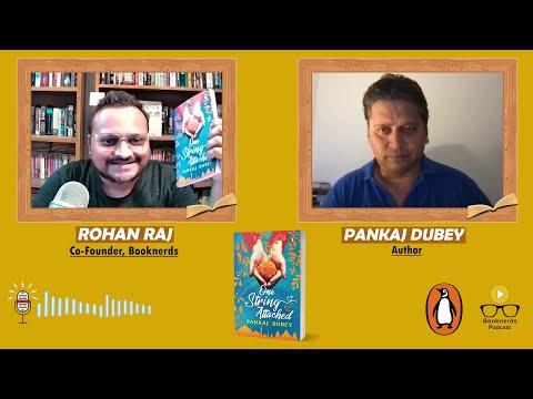 One String Attached | Pankaj Dubey | Booknerds Podcast