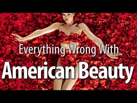 Everything Wrong With American Beauty In 12 Minutes Or Less