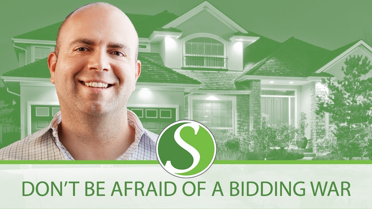 Don't Be Afraid of a Bidding War