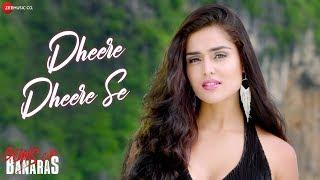 Dheere Dheere Se Song Lyrics