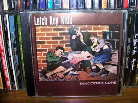 Latch Key Kids - Innocence Gone (1998) Full Album