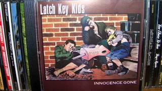 Latch Key Kids - Innocence Gone (1998) Full Album