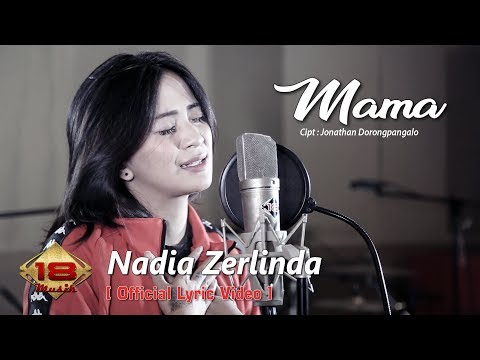 Video Nadia Zerlinda - Mama (Official Lyric Video) download in MP3, 3GP, MP4, WEBM, AVI, FLV January 2017