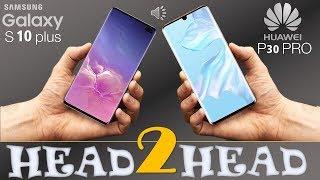 Download Video SAMSUNG GALAXY S10 plus  VS HUAWEI P30 PRO MP3 3GP MP4