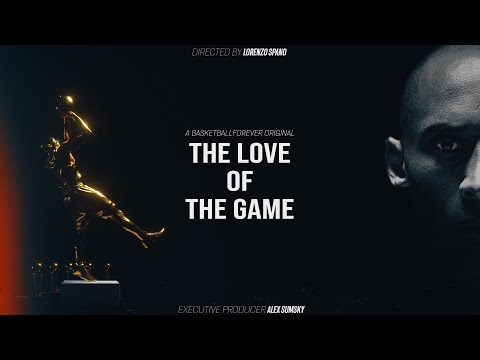 Kobe Bryant Film | The Love of The Game (END OF AN ERA)