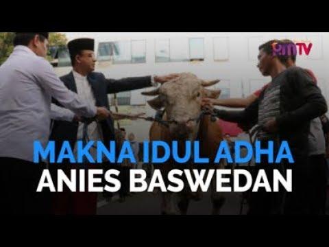 Makna Idul Adha Anies Baswedan