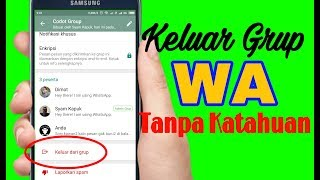Video Cara Keluar Dari Grup Whatsapp Tanpa Ketahuan Anggota Lain MP3, 3GP, MP4, WEBM, AVI, FLV September 2018