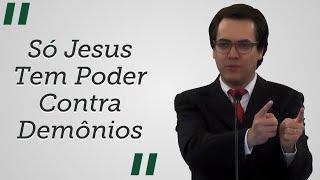 """""""Só Jesus Tem Poder contra Demônios"""" - Leandro Lima"""