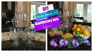 DIY Home Decor with Apothecary Jars  The2Orchids