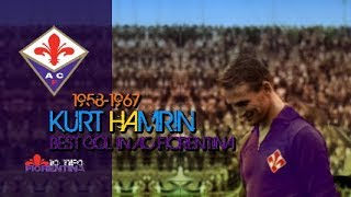⑦ Kurt Hamrin ● Best Gol in AC Fiorentina Video