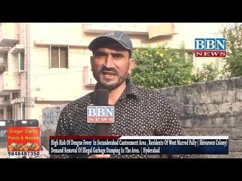 High Risk Of Dengue Fever  In Secunderabad Cantonment Area , Residents Of West Marred Pally