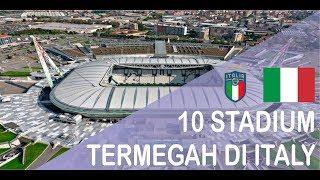 Video 10 STADIUM TERMEGAH DI ITALY MP3, 3GP, MP4, WEBM, AVI, FLV September 2018