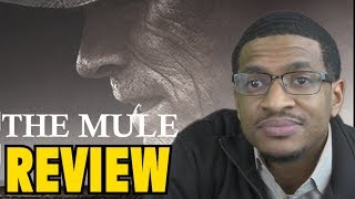 The Mule MOVIE REVIEW
