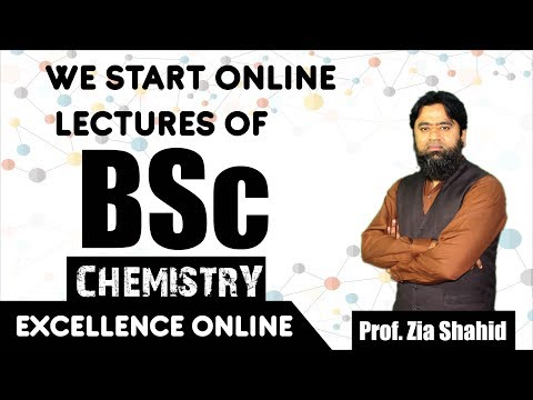 BSc chemistry online lecture by Zia Shahid