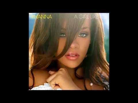 Rihanna - A Girl Like Me (Audio)