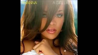 Rihanna - A Girl Like Me (Audio)