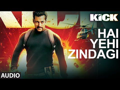Kick: Hai Yehi Zindagi | Mohd. Irfan | Meet Bros Anjjan | Salman Khan 22 July 2014 11 AM