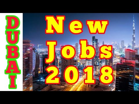 DUBAI New Jobs 2018 | Azhar Vlogs