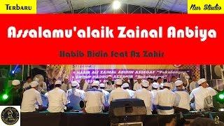 Assalamu'alaik Zainal Anbiya - Az Zahir feat Habib Bidin