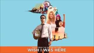 05 Holocene-Bon Iver (Wish I Was Here Soundtrack)
