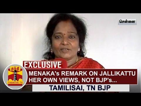 Menaka-Gandhis-remarks-on-Jallikattu-her-own-Views-not-BJPs--Tamilisai-Soundararajan