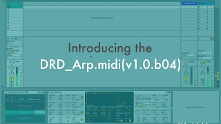 Introducing the DRD_Arp.midi