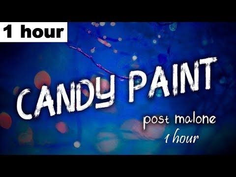 Post Malone - Candy Paint (1 Hour Loop)