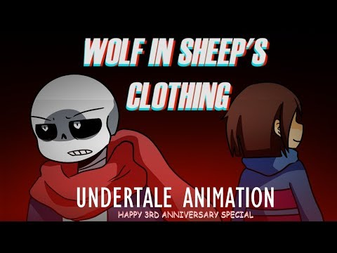 Wolf in Sheep's Clothing (Undertale Animation 3rd Anniversary special)