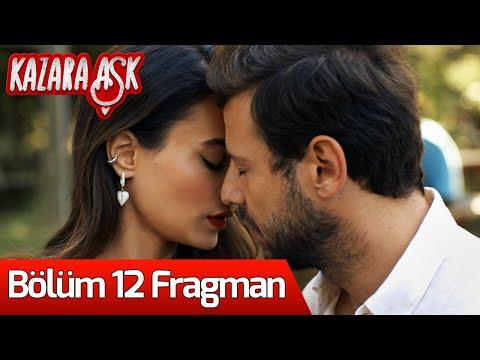 Kazara Aşk 12. Bölüm Fragmanı