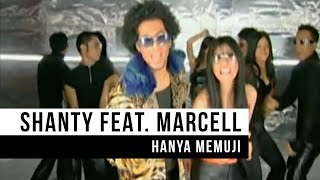 Video Shanty feat. Marcell - Hanya Memuji (Official Music Video) MP3, 3GP, MP4, WEBM, AVI, FLV Agustus 2018