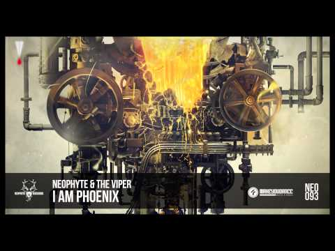 Neophyte & The Viper - I Am Phoenix