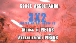 Brano -3x2- video demo nuovo Cd