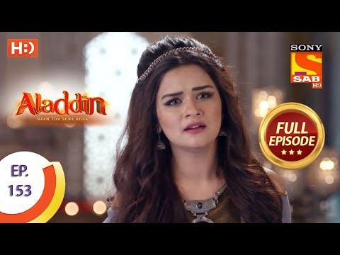 Aladdin - Ep 153 - Full Episode - 18th March, 2019
